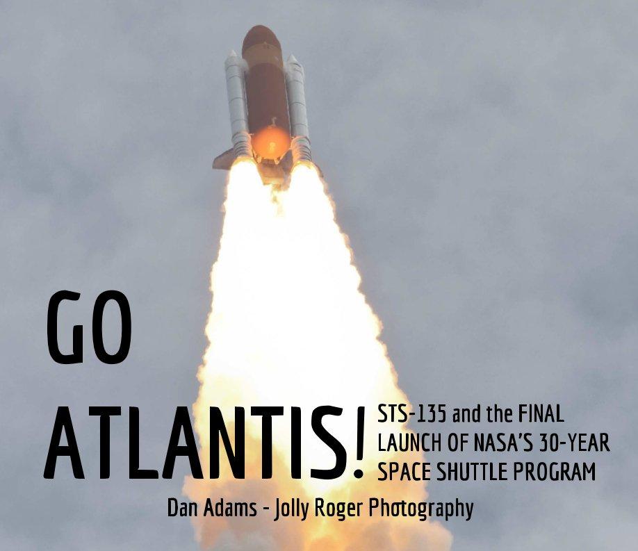 Go Atlantis! by Dan Adams | Blurb Books