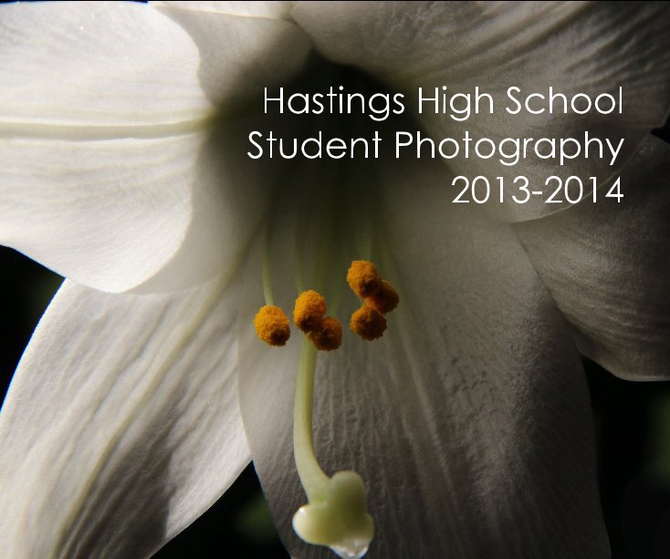View Hastings High School Student Photography 2013-2014 by Martin Merchant