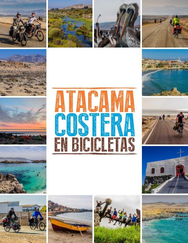 Ver Atacama Costera en Bicicletas por Andres Briones