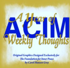 A Year of ACIM Weekly Thoughts book cover