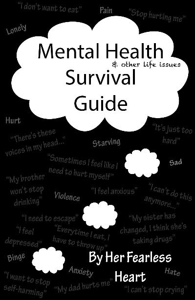 View Mental Health (& other issues) Survival Guide by Her Fearless Heart