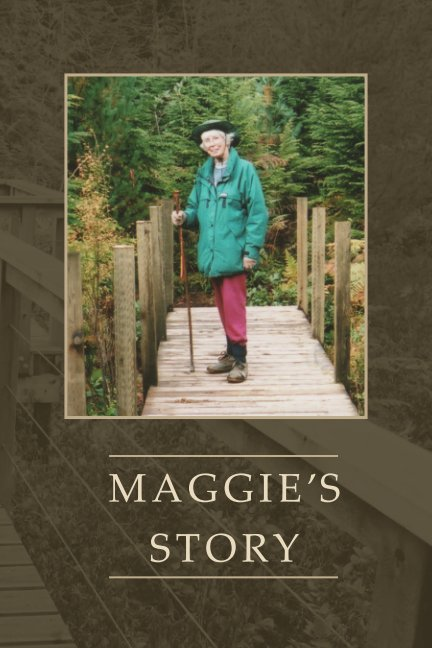 View Maggie's Story (Color Trade Paperback) by Bowen Island Community Foundation