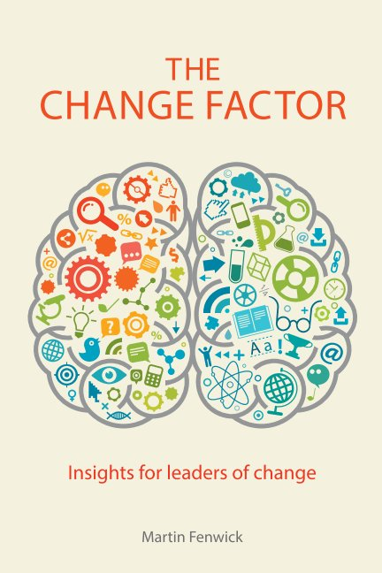 View The Change Factor by Martin Fenwick