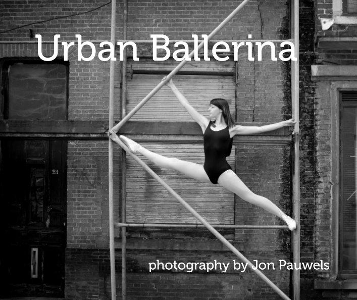 Bekijk Urban Ballerina op Jon Pauwels