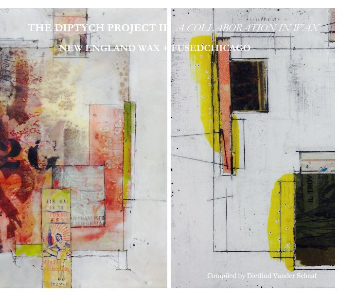 View THE DIPTYCH PROJECT II by Compiled by Dietlind Vander Schaaf