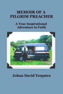 Memoir of a Pilgrim Preacher book cover