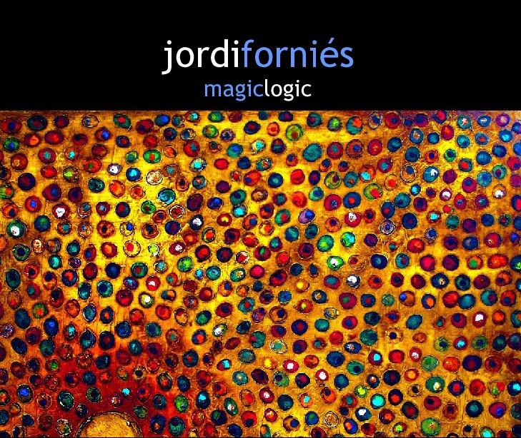 View Magic Logic by Jordi Forniés
