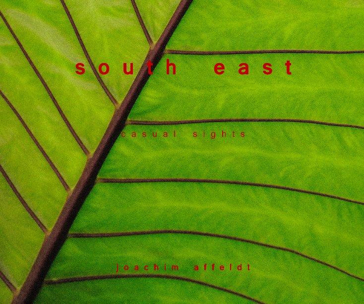 View south east by joachim affeldt