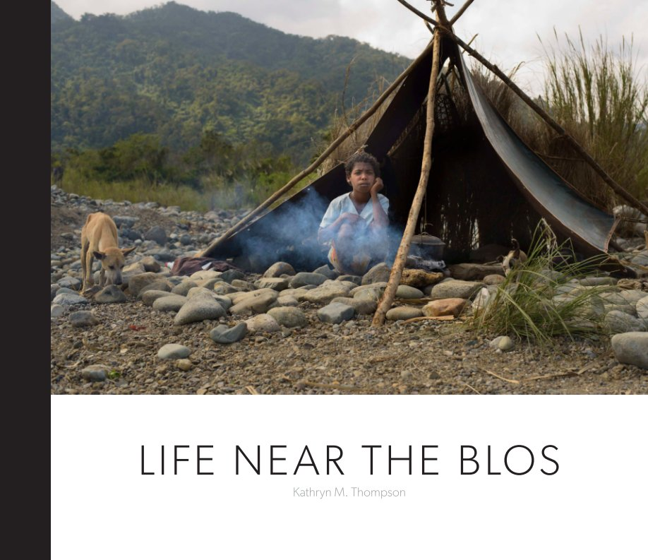 View Life Near the Blos by Kathryn Thompson
