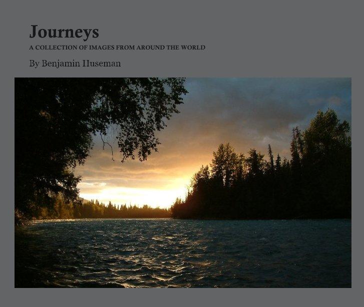View Journeys by Benjamin Huseman