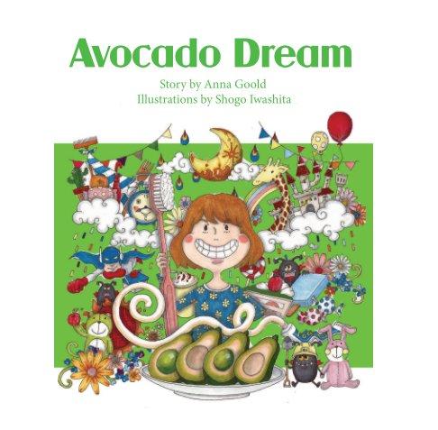 Bekijk Avocado Dream op Anna Goold