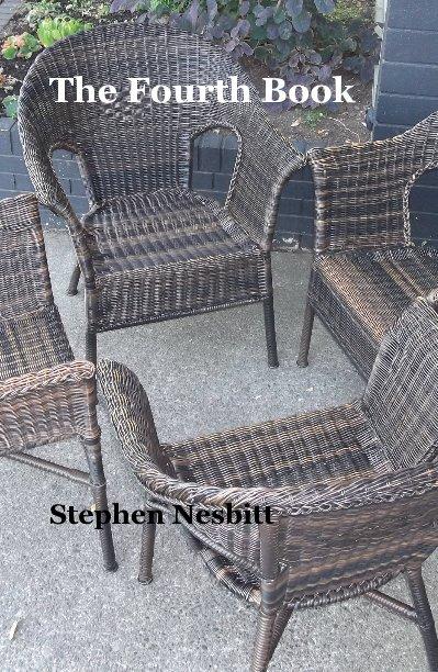 View The Fourth Book by Stephen Nesbitt