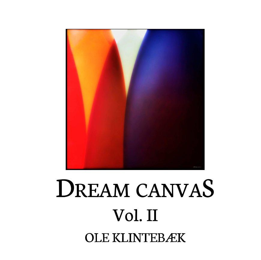 View Dream Canvas by Ole Klintebæk