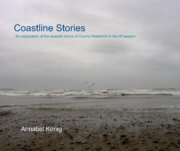 View Coastline Stories by Annabel Konig