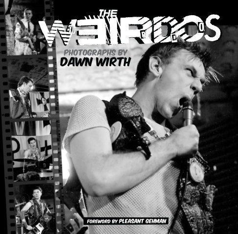View The Weirdos by Dawn Wirth