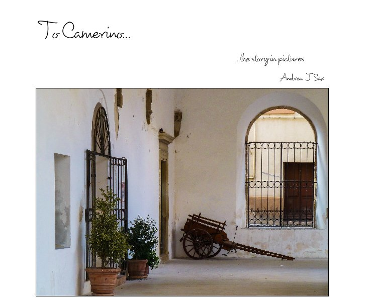 View To Camerino... by Andrea J Sax