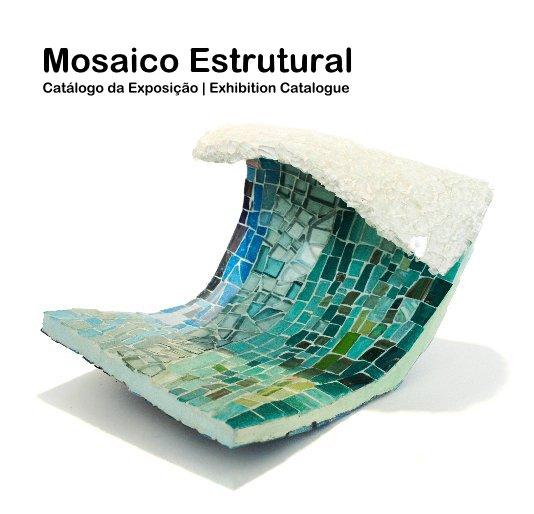 View Mosaico Estrutural by Marcelo de Melo