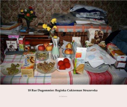 18 Rue Dugommier: Reginka Cukierman Struzevska (2nd edition)