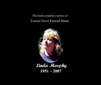 Linda Murphy Memorial Book book cover
