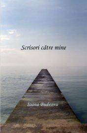 Scrisori catre mine book cover