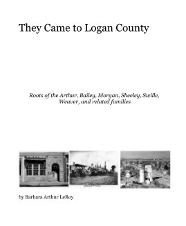 They Came to Logan County book cover