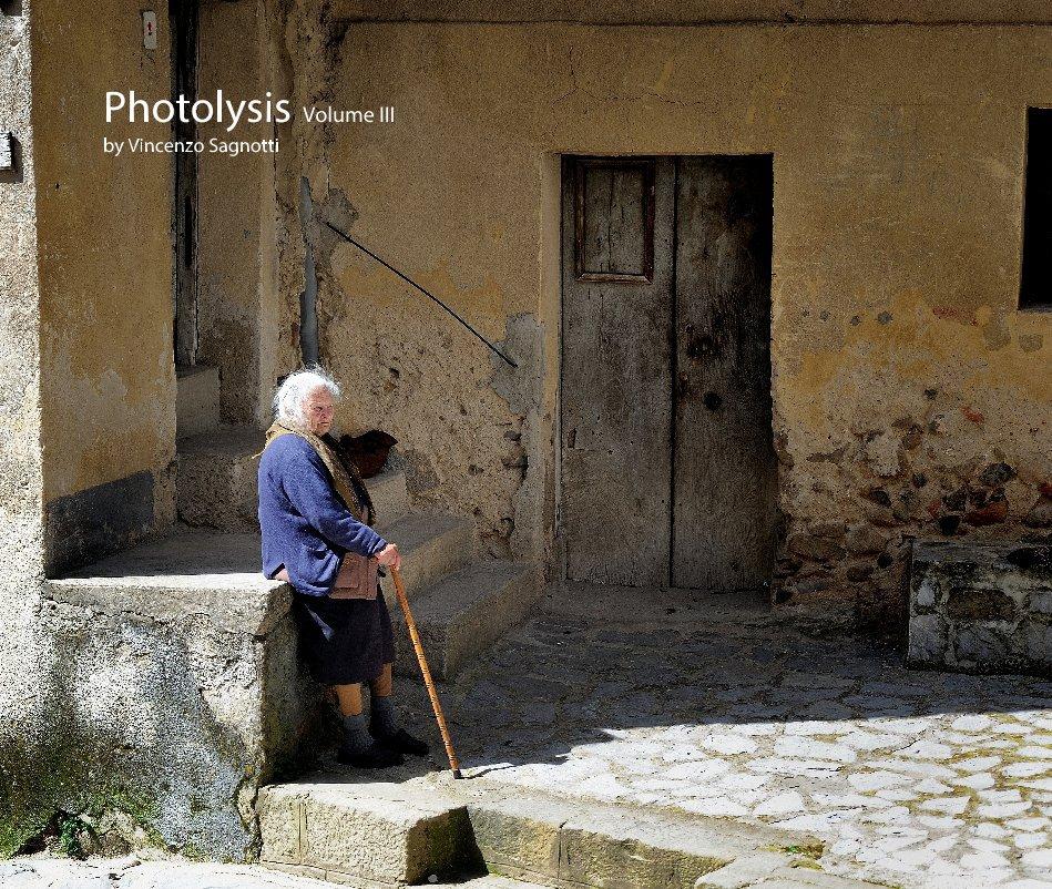 View Photolysis Volume III by Vincenzo Sagnotti by Vincenzo Sagnotti