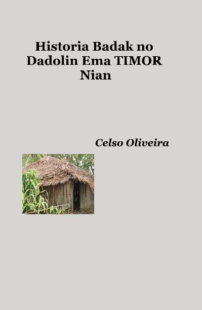 View Historia Badak no Dadolin Ema TIMOR Nian by Celso Oliveira