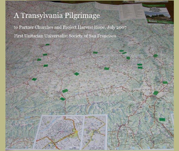 Ver A Transylvania Pilgrimage por First UU Society of SF