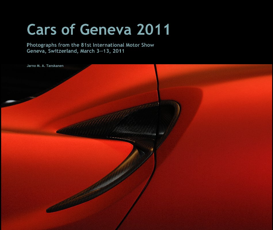 View Cars of Geneva 2011 by Jarno M. A. Tanskanen