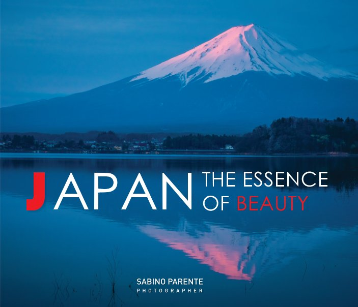 View Japan, the essence of beauty by Sabino Parente
