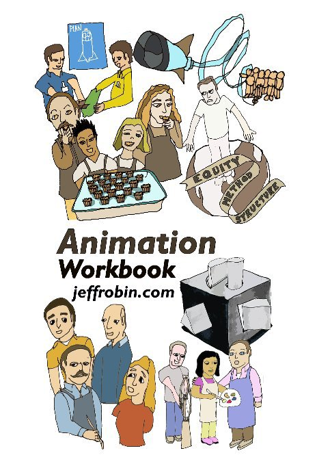 View Animation Workbook - Project Based Learning by Robin, Peterson, Sarda & Reising