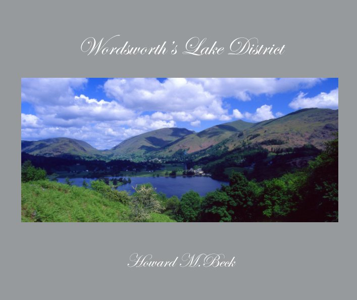 View Wordsworth's Lake District by Howard M Beck