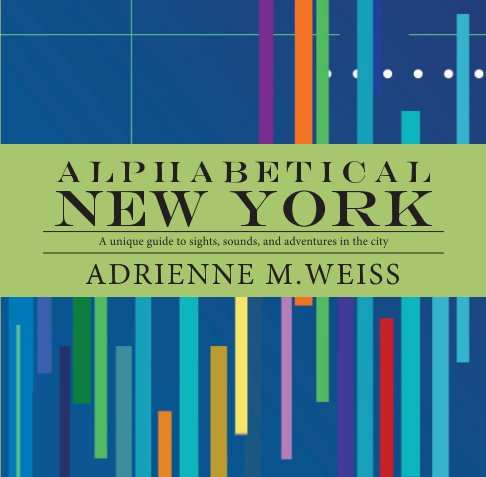 View Alphabetical New York by Adrienne Weiss