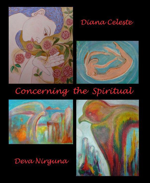 View Concerning the Spiritual by Diana Celeste & Deva Nirguna