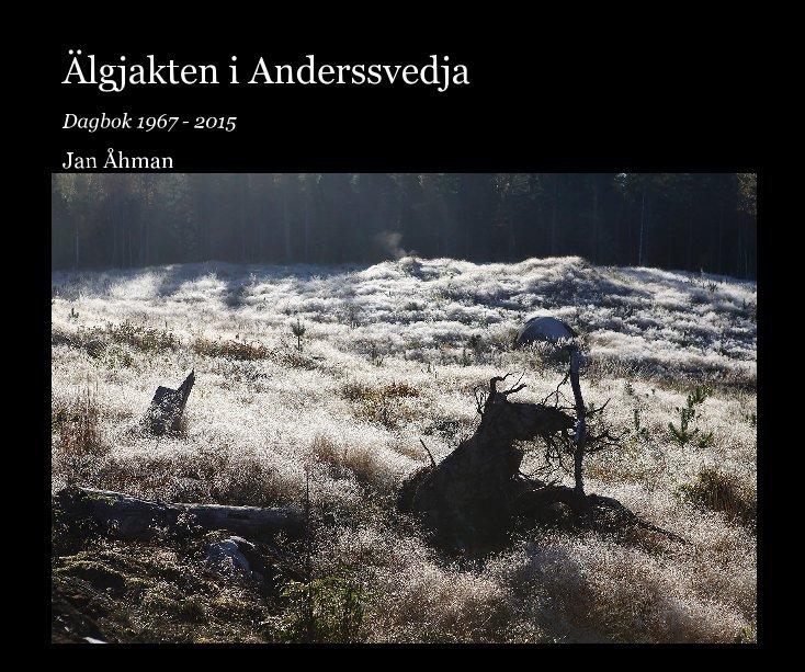 View Älgjakten i Anderssvedja by Jan Åhman
