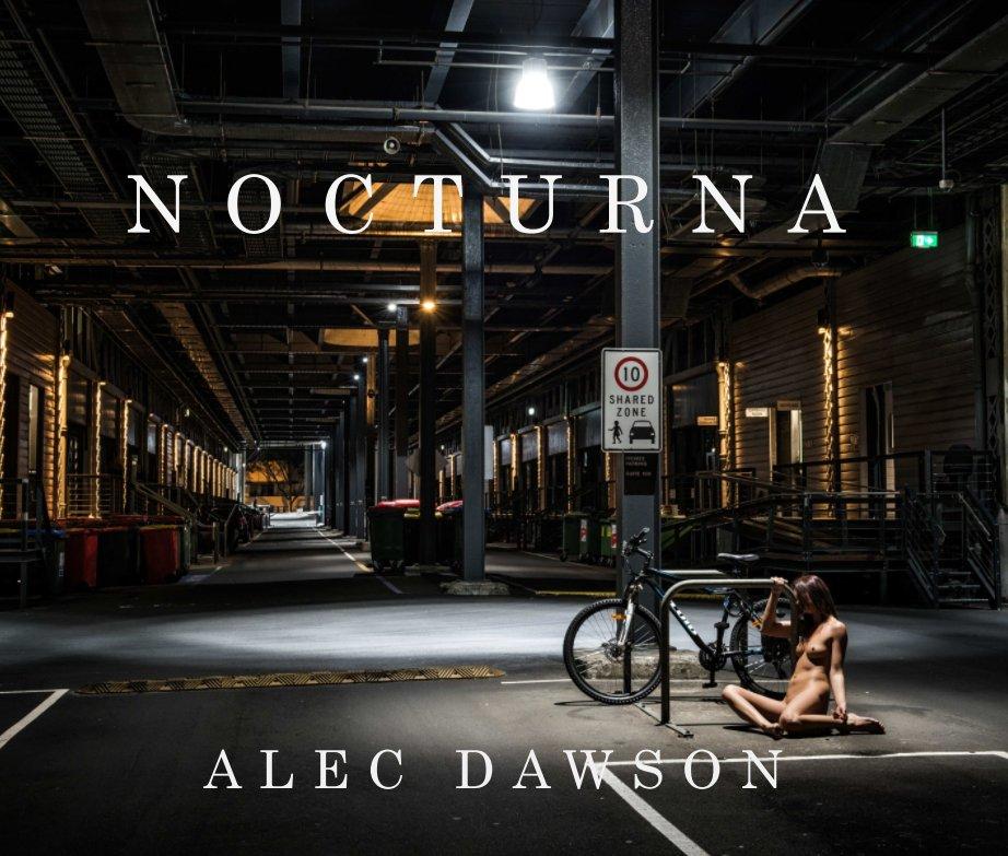 View Nocturna by Alec Dawson