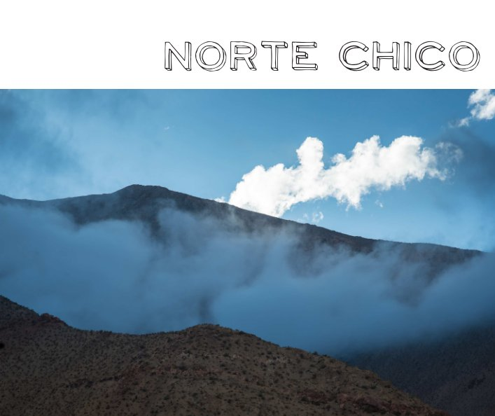 View Norte Chico, Chile by Miguel Albrecht