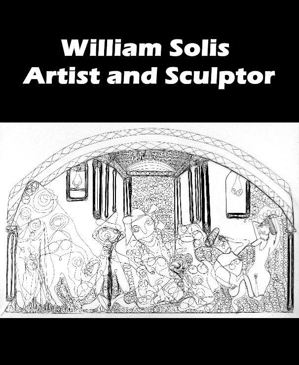 View William Solis artist by Sarah J Curtiss