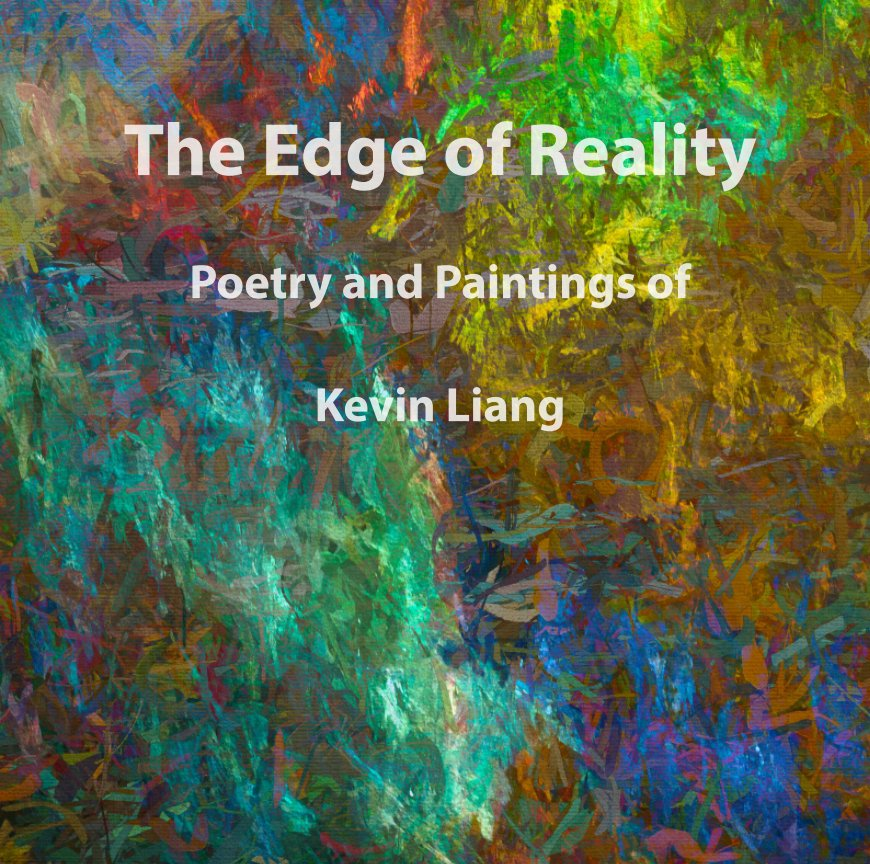 View The Edge of Reality by Kevin Liang