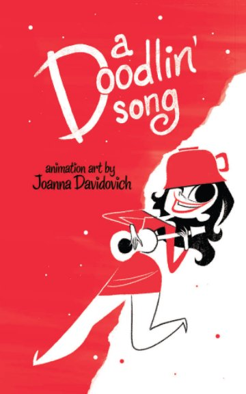 View A Doodlin' Song by Joanna Davidovich
