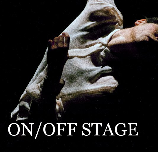View ON/OFF STAGE by Brynhild Bye-Tiller