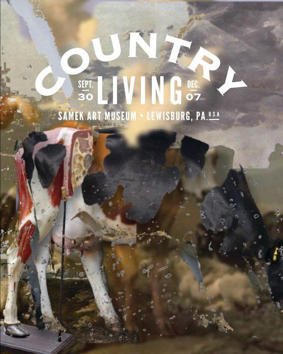 View Country Living by Richard Rinehart