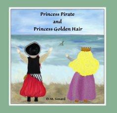 Princess Pirate and Princess Golden Hair book cover