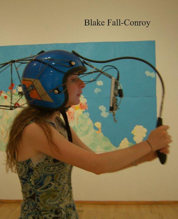 View Blake Fall-Conroy by Blake Fall-Conroy