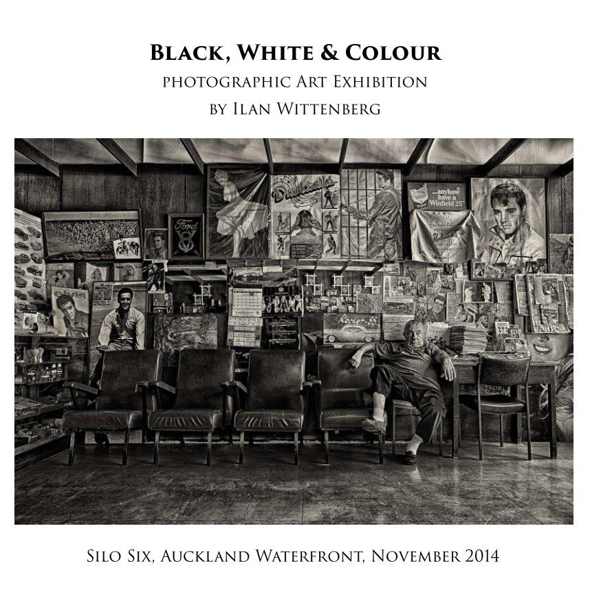 View Black, White & Colour by Ilan Wittenberg