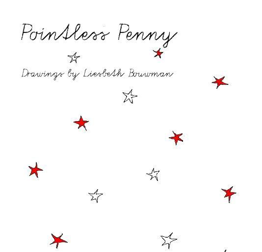 Bekijk Pointless Penny op Liesbeth Bouwman