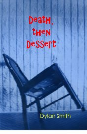 Death, then Dessert book cover