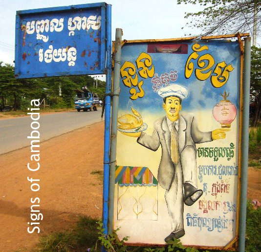 View Signs of Cambodia by Sam Roberts