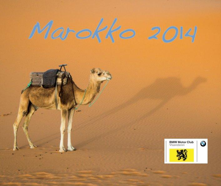 Bekijk Marokko 2014 op Marnix Van Marcke