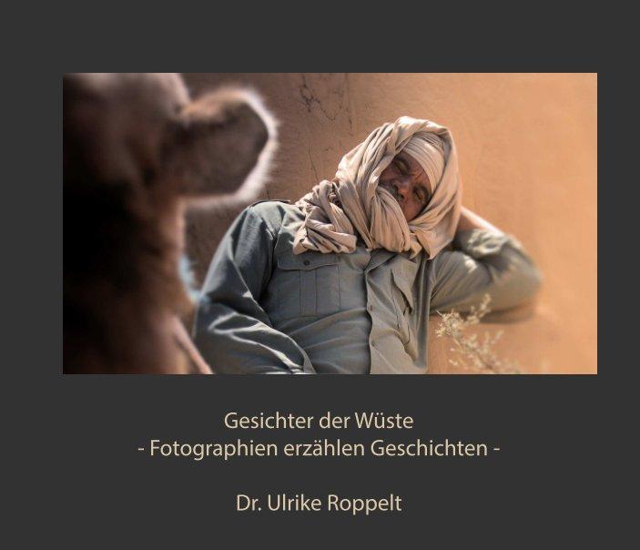 Gesichter der Wüste nach Dr. Ulrike Roppelt anzeigen